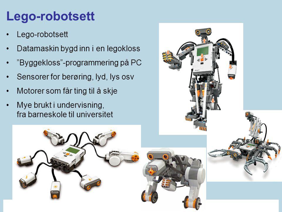 """•Lego-robotsett •Datamaskin bygd inn i en legokloss •""""Byggekloss""""-programmering på PC •Sensorer for berøring, lyd, lys osv •Motorer som får ting til å"""