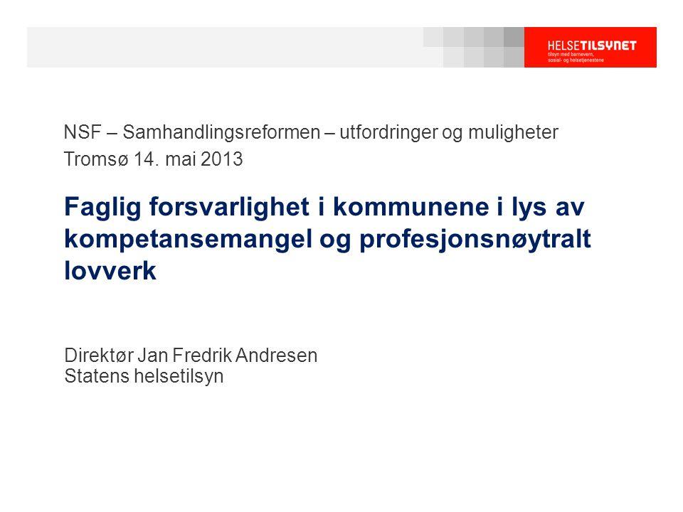 NSF – Samhandlingsreformen – utfordringer og muligheter Landsleder Erling Jahn, Mental Helse Det er jo de helt enkle tingene dere ikke får til.