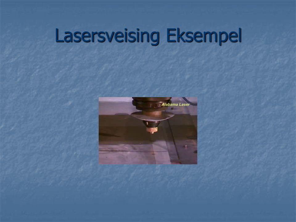 Lasersveising Eksempel