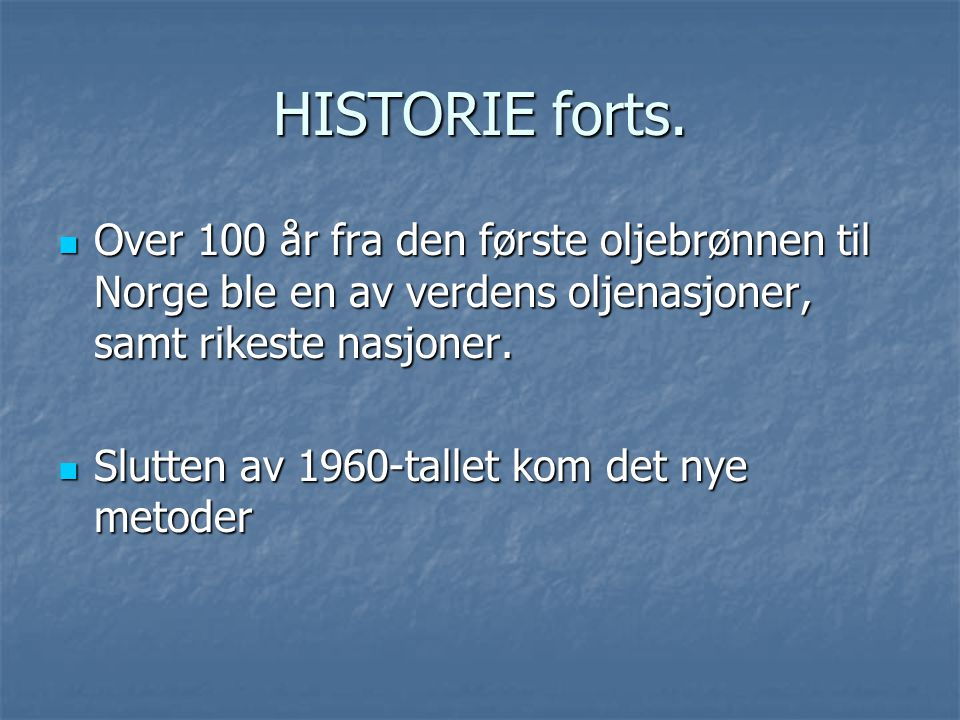 HISTORIE forts.