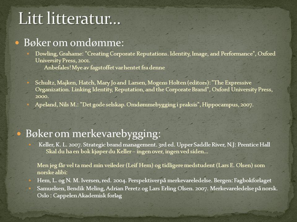  Bøker om omdømme:  Dowling, Grahame: Creating Corporate Reputations.