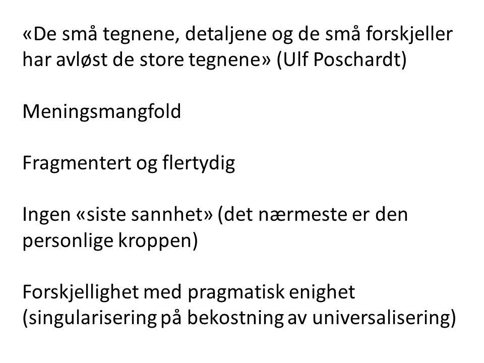Jan Kjærstad: Det store eventyret (1987) «Jeg er ikke redd for å være inkonsekvent, det er et av menneskets store privilegier.