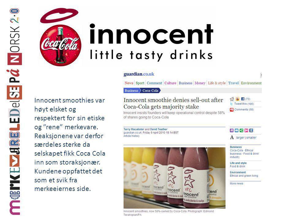 """Innocent smoothies var høyt elsket og respektert for sin etiske og """"rene"""" merkevare. Reaksjonene var derfor særdeles sterke da selskapet fikk Coca Col"""