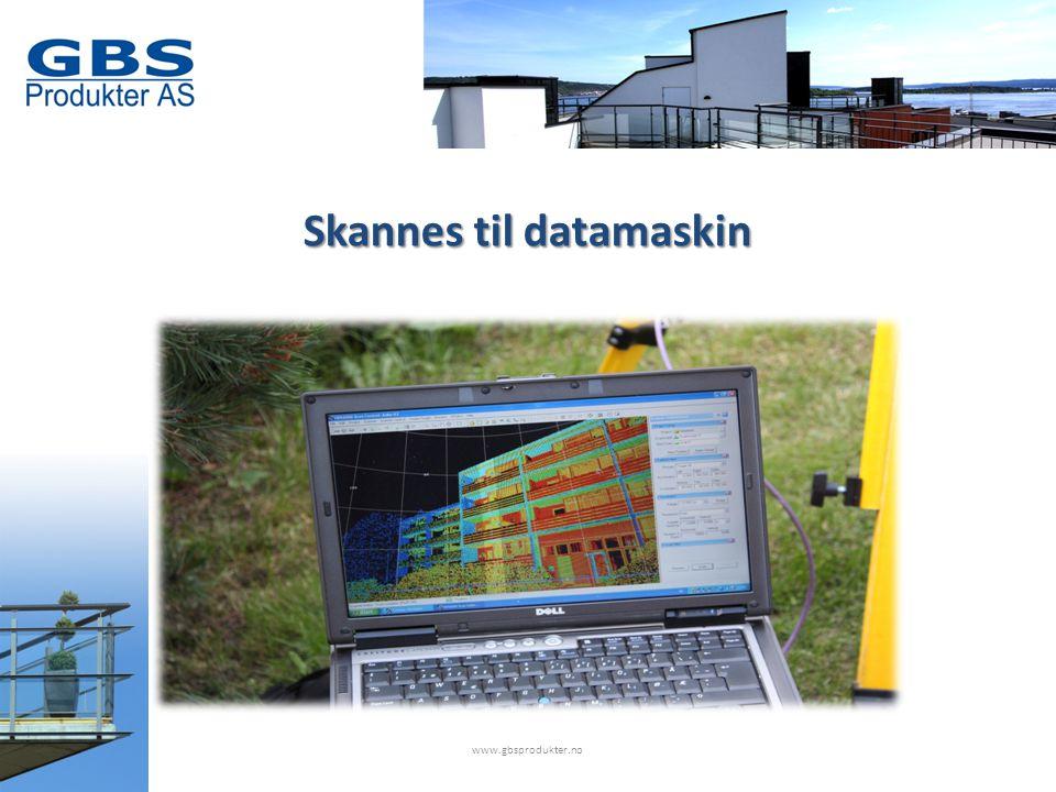 Skannes til datamaskin www.gbsprodukter.no