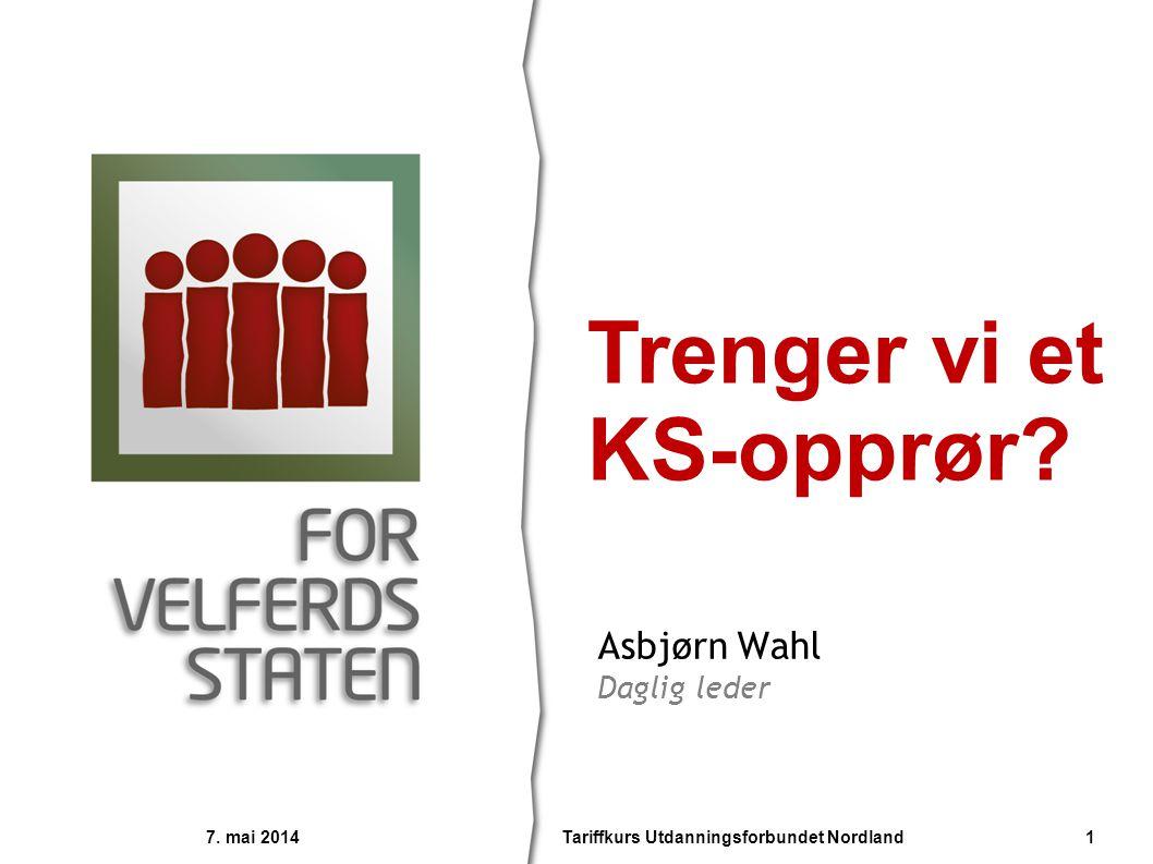 Asbjørn Wahl Daglig leder Trenger vi et KS-opprør.