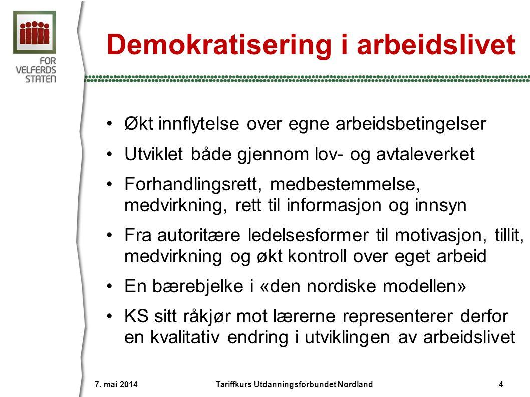 Demokratisering i arbeidslivet •Økt innflytelse over egne arbeidsbetingelser •Utviklet både gjennom lov- og avtaleverket •Forhandlingsrett, medbestemmelse, medvirkning, rett til informasjon og innsyn •Fra autoritære ledelsesformer til motivasjon, tillit, medvirkning og økt kontroll over eget arbeid •En bærebjelke i «den nordiske modellen» •KS sitt råkjør mot lærerne representerer derfor en kvalitativ endring i utviklingen av arbeidslivet 7.