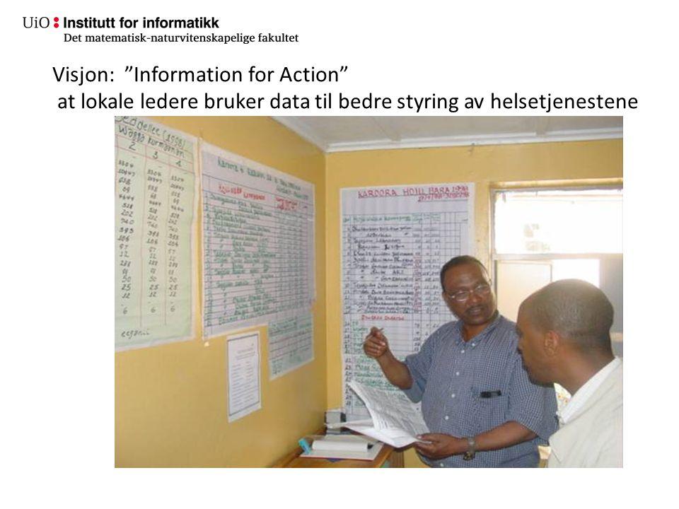 """Visjon: """"Information for Action"""" at lokale ledere bruker data til bedre styring av helsetjenestene"""