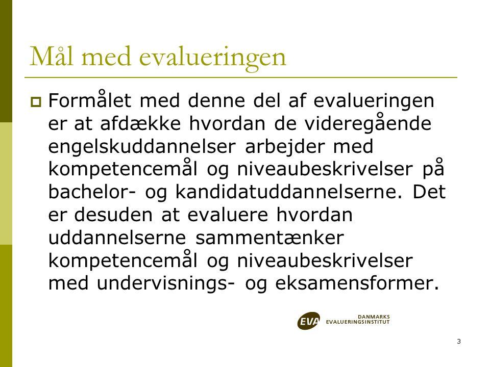 4 Begrunnelse  Dansk universitetslov påla i 2003/2004 universitetene å utarbeide studieordninger som beskriver hvilke sluttkompetanser studentene vil ha etter avsluttet utdannelse, og som definerer en klar progresjon mellom de forskjellige utdannelsesnivåene (tilsv.