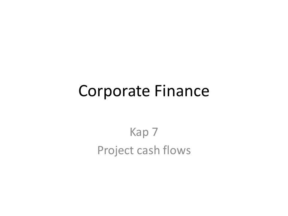 Kontantstrøm • Kontantstrømmen til et prosjekt måler endringene i inn- og utbetalingene som følge av å gjennomføre prosjektet.