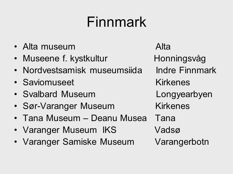 •Alta museum Alta •Museene f.