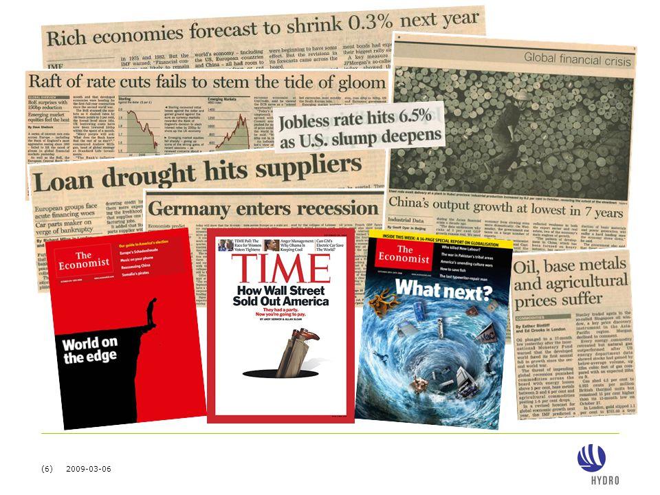 (7) 2009-03-06 Krisen har avsporet økonomien 1.