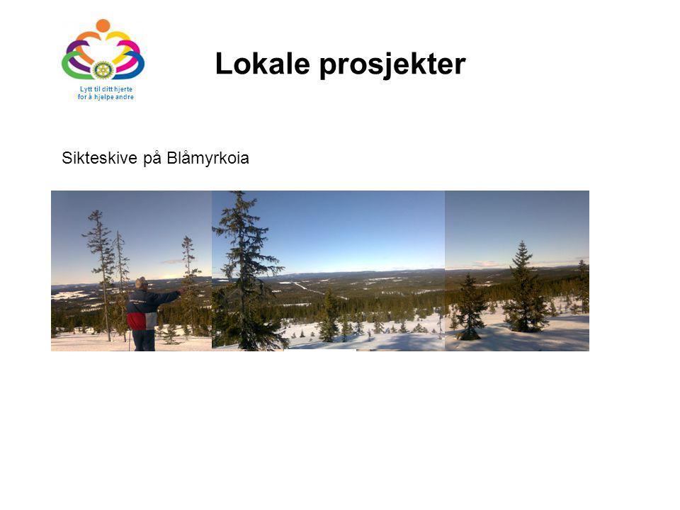 Lokale prosjekter Sikteskive på Blåmyrkoia Lytt til ditt hjerte for å hjelpe andre
