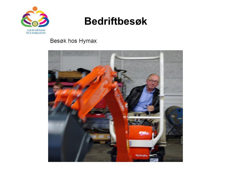 Bedriftbesøk Lytt til ditt hjerte for å hjelpe andre Besøk hos Hymax