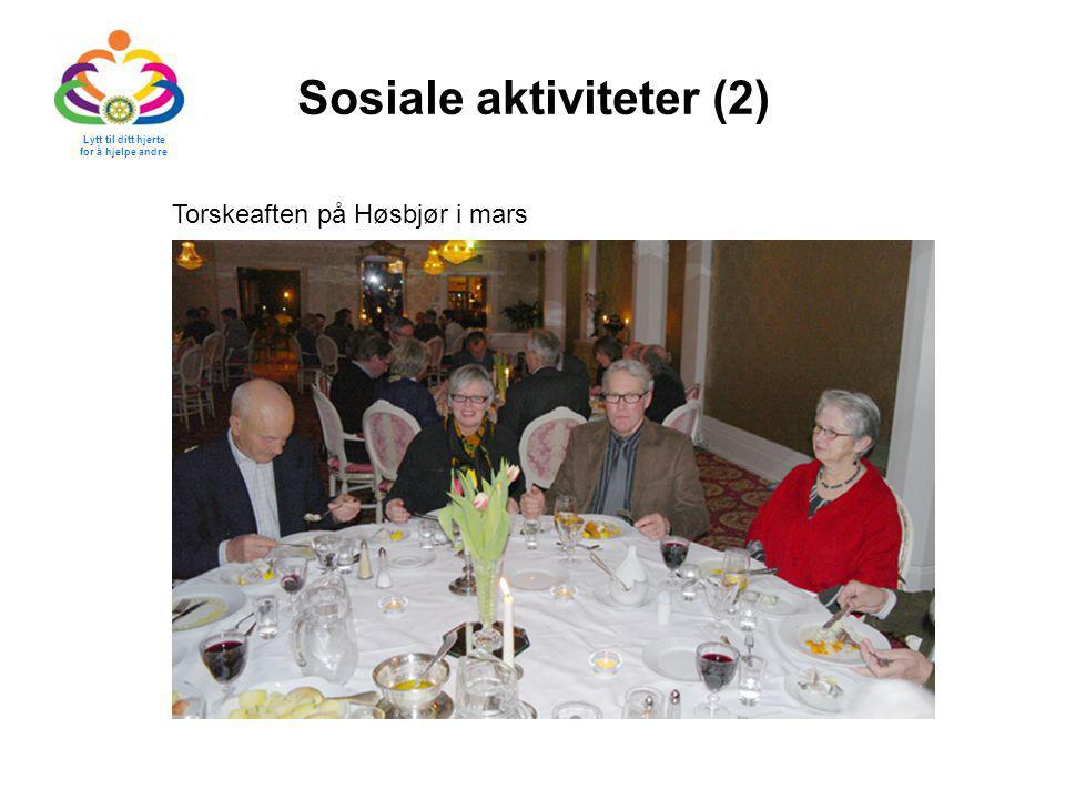 Sosiale aktiviteter (2) Lytt til ditt hjerte for å hjelpe andre Torskeaften på Høsbjør i mars