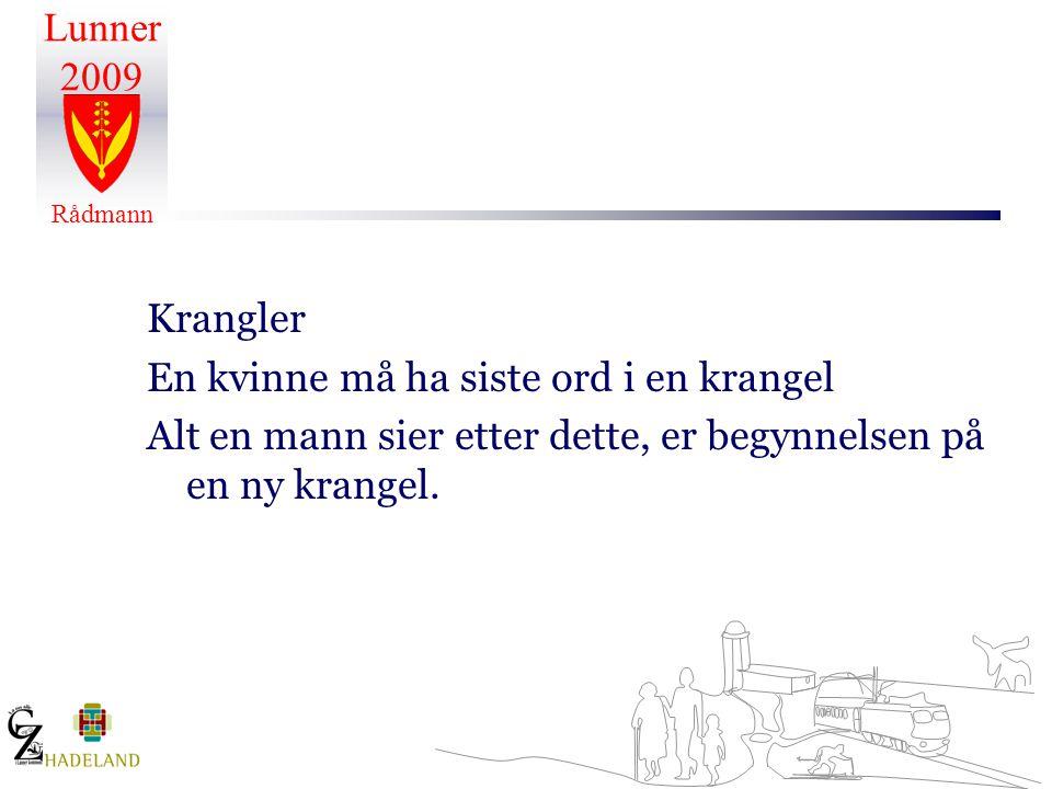 Arbeidsgiveren Lunner kommune Tema på hvert personalmøte i 2010