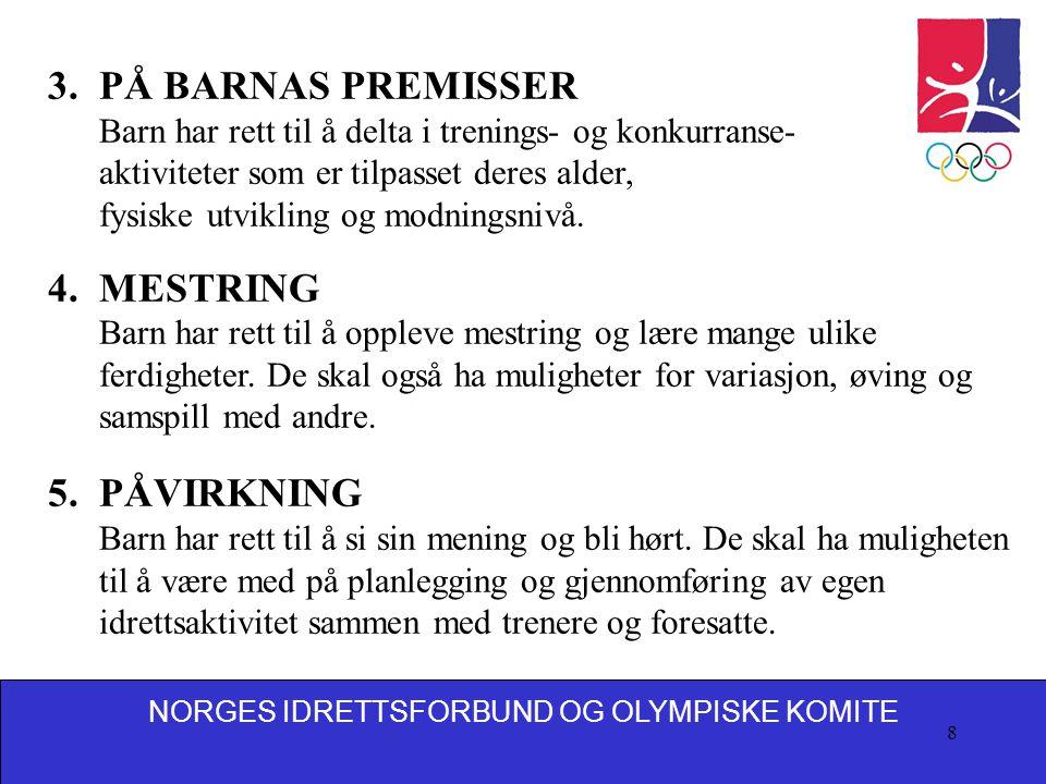 NORGES IDRETTSFORBUND OG OLYMPISKE KOMITE 9 6.