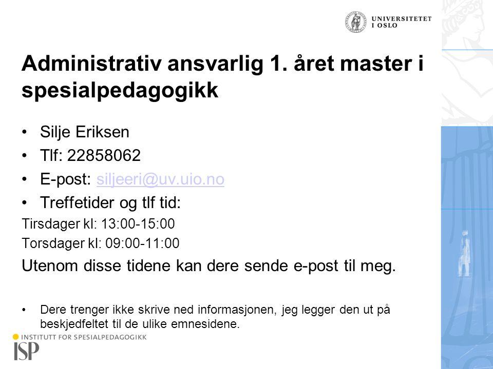 Institutt for spesialpedagogikk Click to edit Master title style Master title style Oppbygging av masterprogrammet i spesialpedagogikk: 4.semester: SPED4090 Masteroppgaven 3.