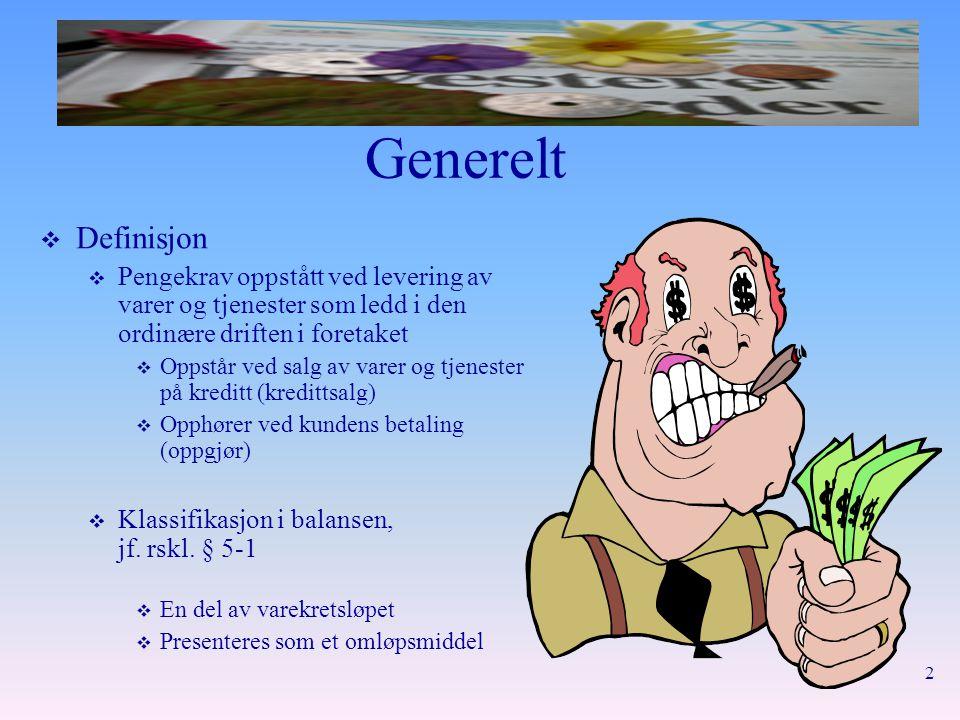 23 Presentasjon  Eksempel forts.Balanse per 31.12.20x1 Omløpsmidler  Kundefordringer71.800 ….