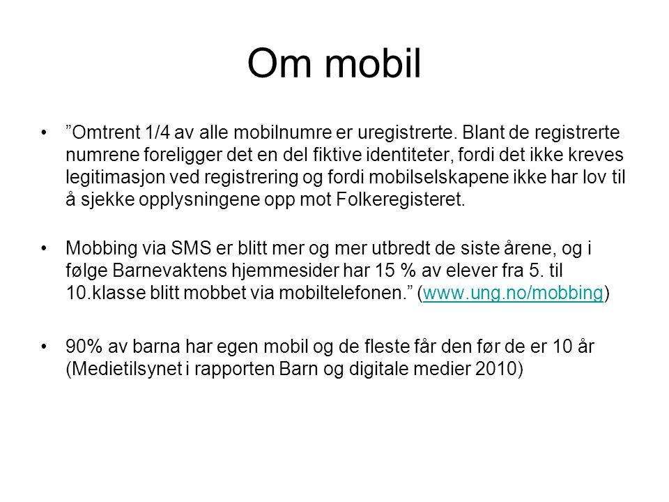 Om mobil • Omtrent 1/4 av alle mobilnumre er uregistrerte.