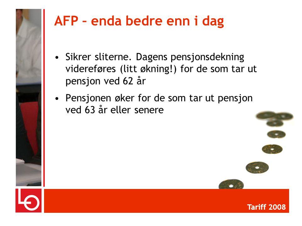 •Sikrer sliterne. Dagens pensjonsdekning videreføres (litt økning!) for de som tar ut pensjon ved 62 år •Pensjonen øker for de som tar ut pensjon ved