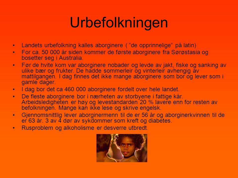 "Urbefolkningen •Landets urbefolkning kalles aborginere ( ""de opprinnelige"" på latin) •For ca. 50 000 år siden kommer de første aborginere fra Sørøstas"