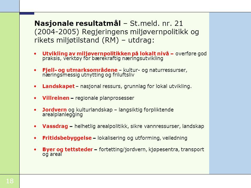 18 Nasjonale resultatmål – St.meld.nr.