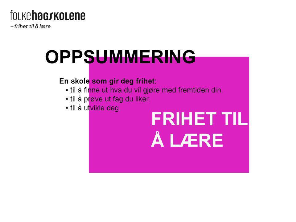 www.folkehogskole.no Møt oss også på Facebook og på utdanningsmesser.
