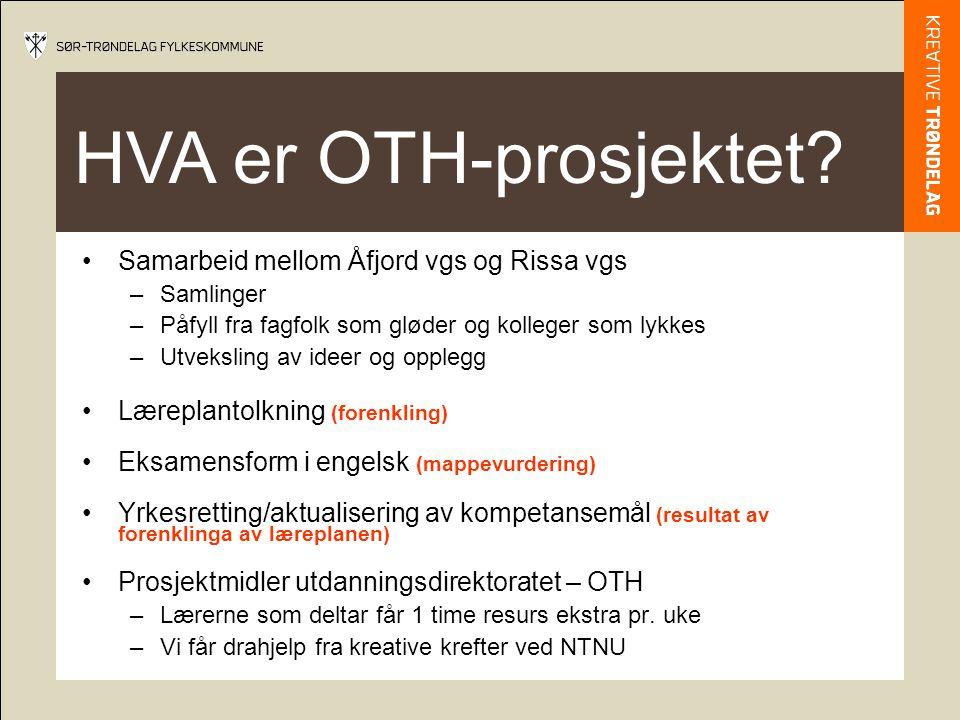 HVA er OTH-prosjektet.