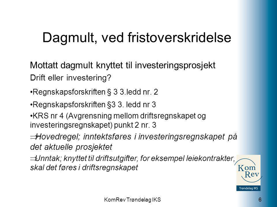 KomRev Trøndelag IKS Vurderingsendring av fjorårets driftsutgift 2012; ny tursti; under kr 100`, ført i drift, ikke ferdig 2013; fortsetter bygginga, godt over kr 100` Feil i tidligere års regnskap som skal korrigeres.