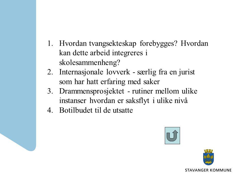 1.Hvordan tvangsekteskap forebygges. Hvordan kan dette arbeid integreres i skolesammenheng.