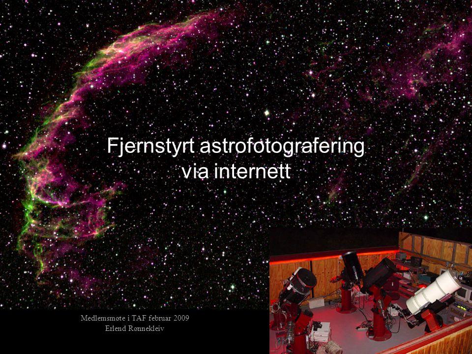 Hva er fjernstyrt astrofotografering •Leier observasjonstid på teleskop andre steder i verden.