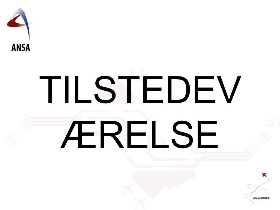 TILSTEDEV ÆRELSE