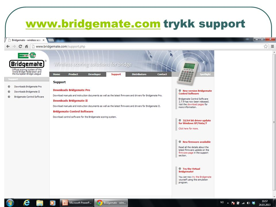 www.bridgemate.comwww.bridgemate.com trykk support