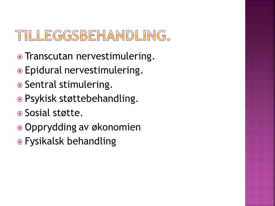  Transcutan nervestimulering. Epidural nervestimulering.