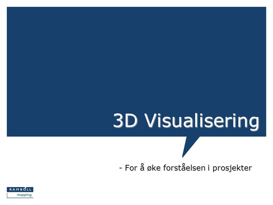 3D Visualisering - For å øke forståelsen i prosjekter
