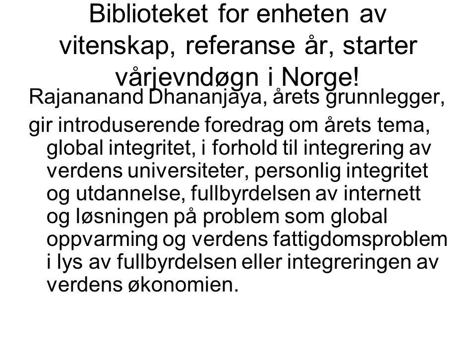 Biblioteket for enheten av vitenskap, referanse år, starter vårjevndøgn i Norge.