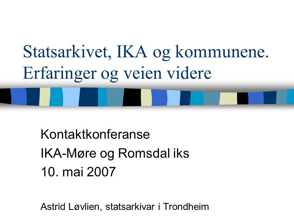 Statsarkivet, IKA og kommunene.