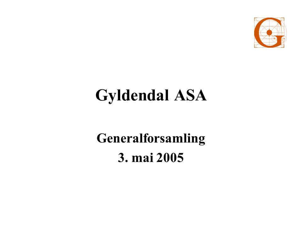 Gyldendal ASA Generalforsamling 3. mai 2005