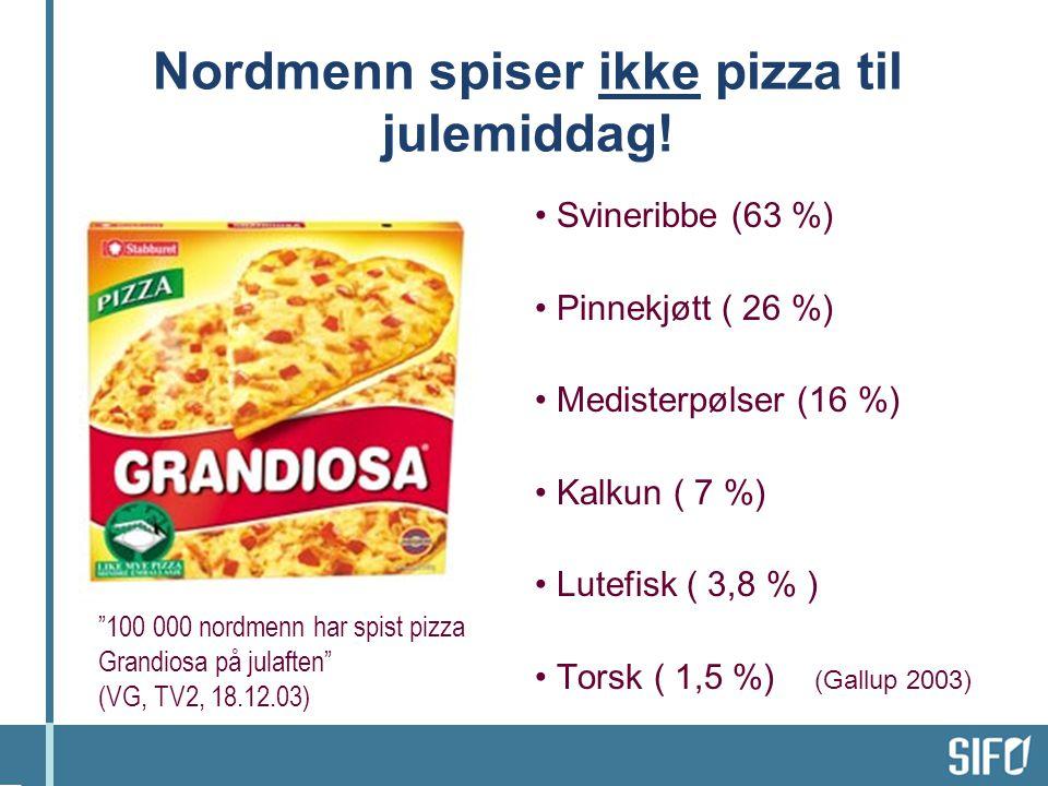 Nordmenn spiser ikke pizza til julemiddag.