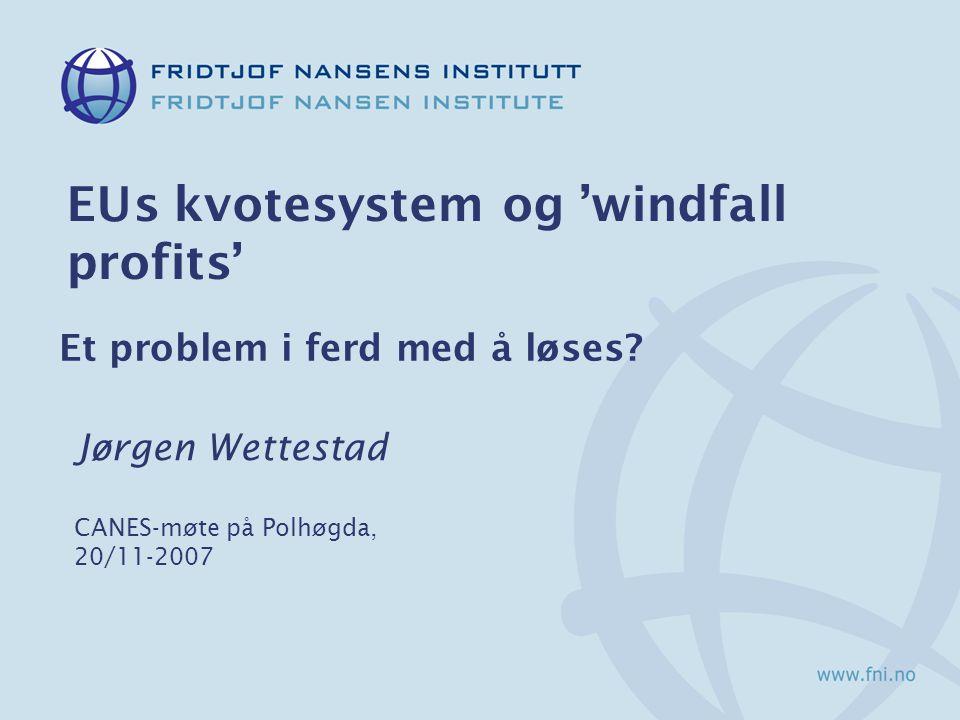 Struktur  EUs kvotesystem og debatten om 'windfall profits' for energiprodusenter  Sentrale spørsmål i studien  Hva skal nå egentlig forklares.