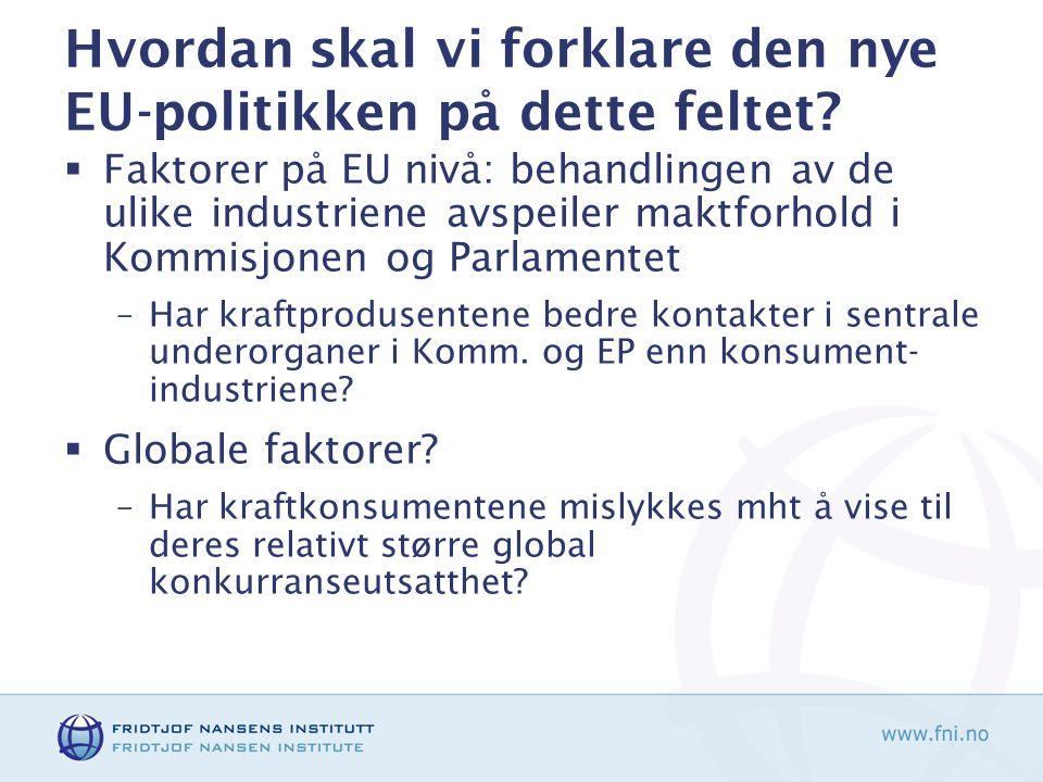 Noen avsluttende spørsmål  Har kraftkrevende industri tapt debatten/ kampen om windfall profits i EUs kvotehandelsystem.