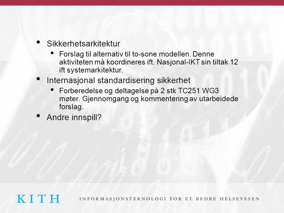 • Sikkerhetsarkitektur • Forslag til alternativ til to-sone modellen.