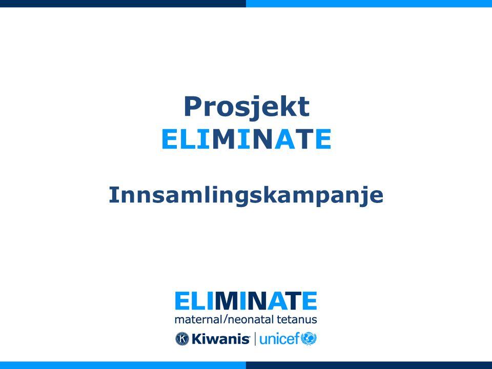 Prosjekt ELIMINATE Innsamlingskampanje