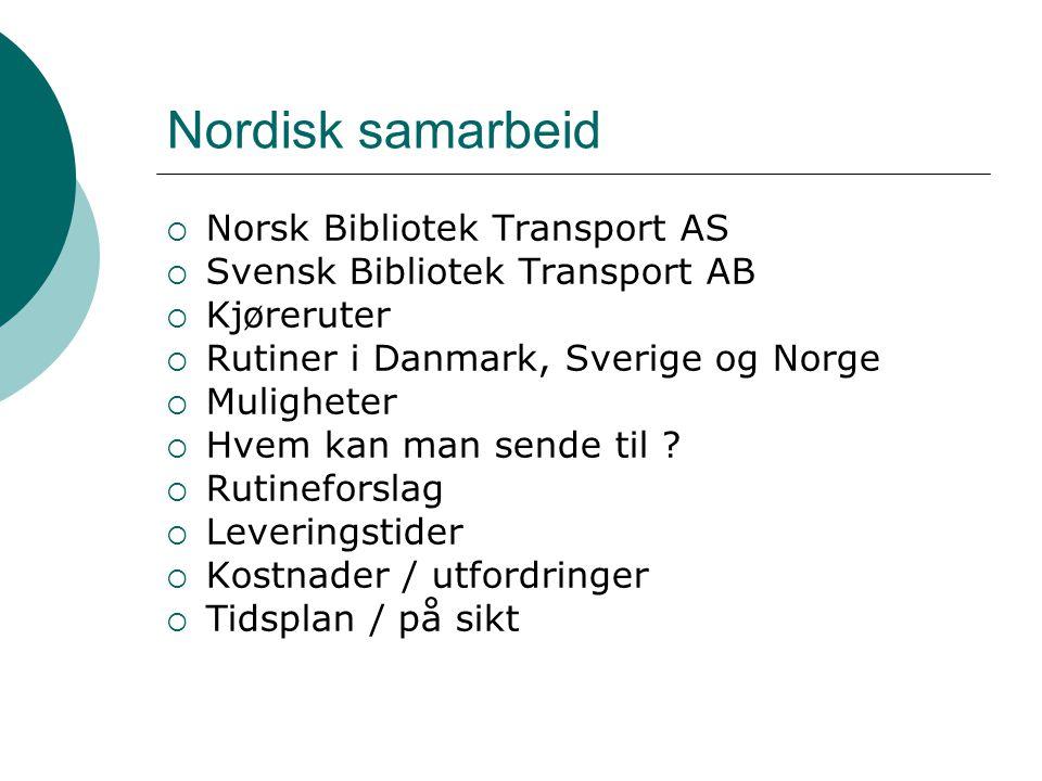 Norsk Bibliotek Transport AS (NBT)  17 ansatte  10 fylkesruter  Sortering underveis  Universitet / høgskoler i tillegg  Sender til kunder og ikke-kunder  Nasjonalt som internasjonalt