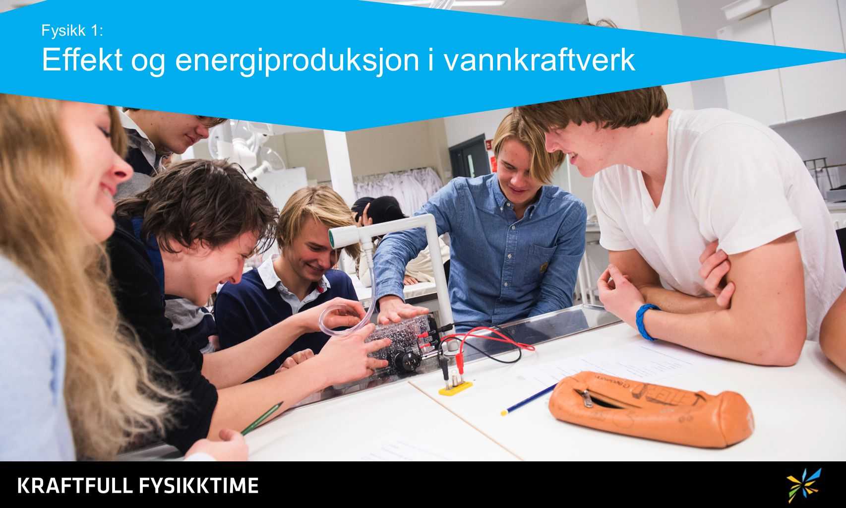 Fysikk 1: Effekt og energiproduksjon i vannkraftverk