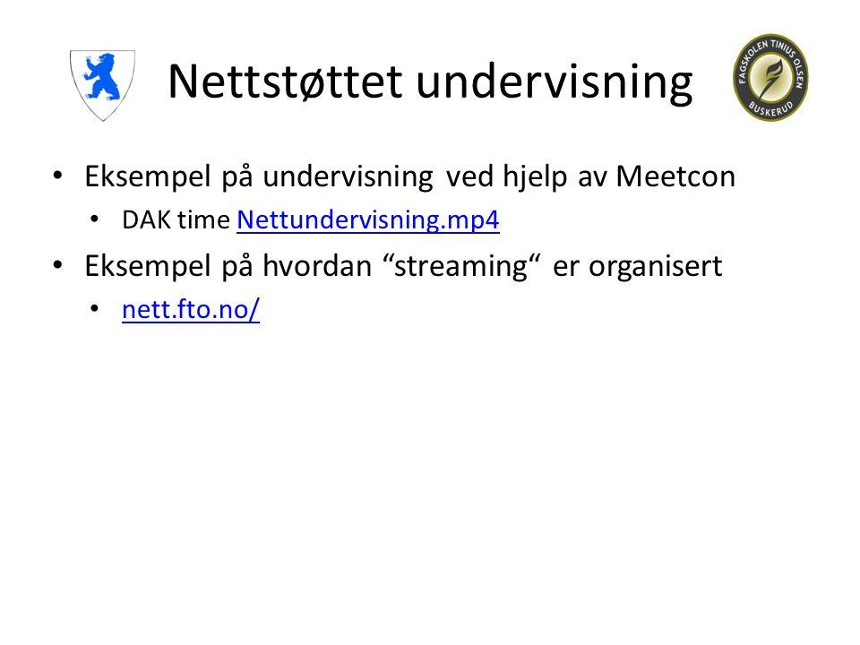 """Nettstøttet undervisning • Eksempel på undervisning ved hjelp av Meetcon • DAK time Nettundervisning.mp4Nettundervisning.mp4 • Eksempel på hvordan """"st"""