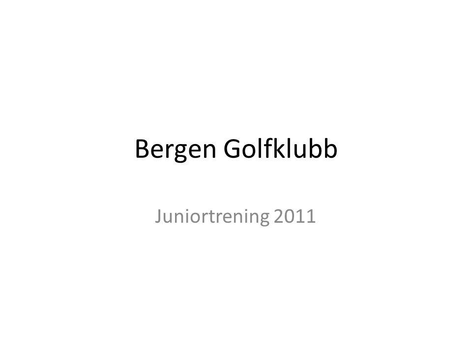 Bergen Golfklubb Juniortrening 2011