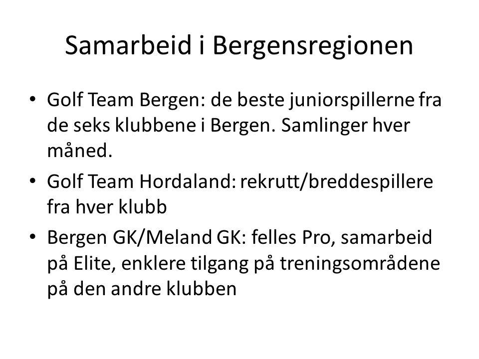 Samarbeid i Bergensregionen • Golf Team Bergen: de beste juniorspillerne fra de seks klubbene i Bergen. Samlinger hver måned. • Golf Team Hordaland: r