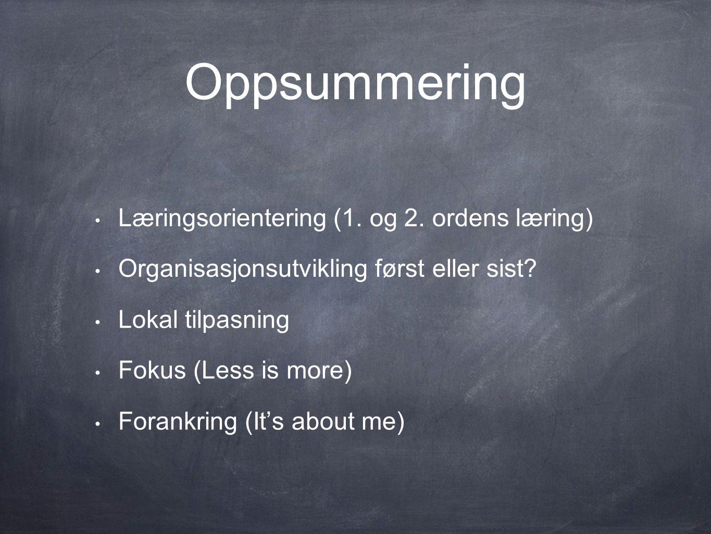 Oppsummering • Læringsorientering (1. og 2.