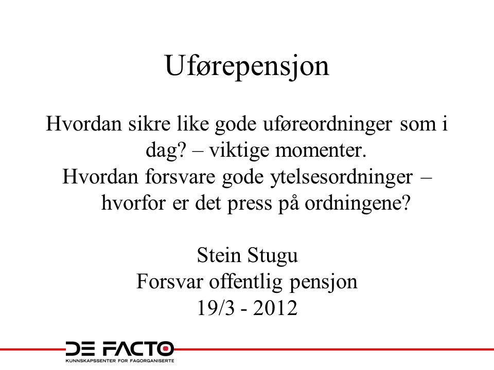 Overgang til alderspensjon ved 70 år • Uførepensjon G-reguleres – alderspensjon G – 0,75 % • Utsetter overgang til levealdersjustert alderspensjon – dvs.